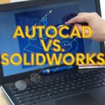 AutoCAD vs. SolidWorks - Can they be compared?